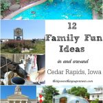 Family Fun in and Around Cedar Rapids