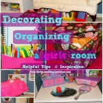 Decorating & Organizing a Girls Room