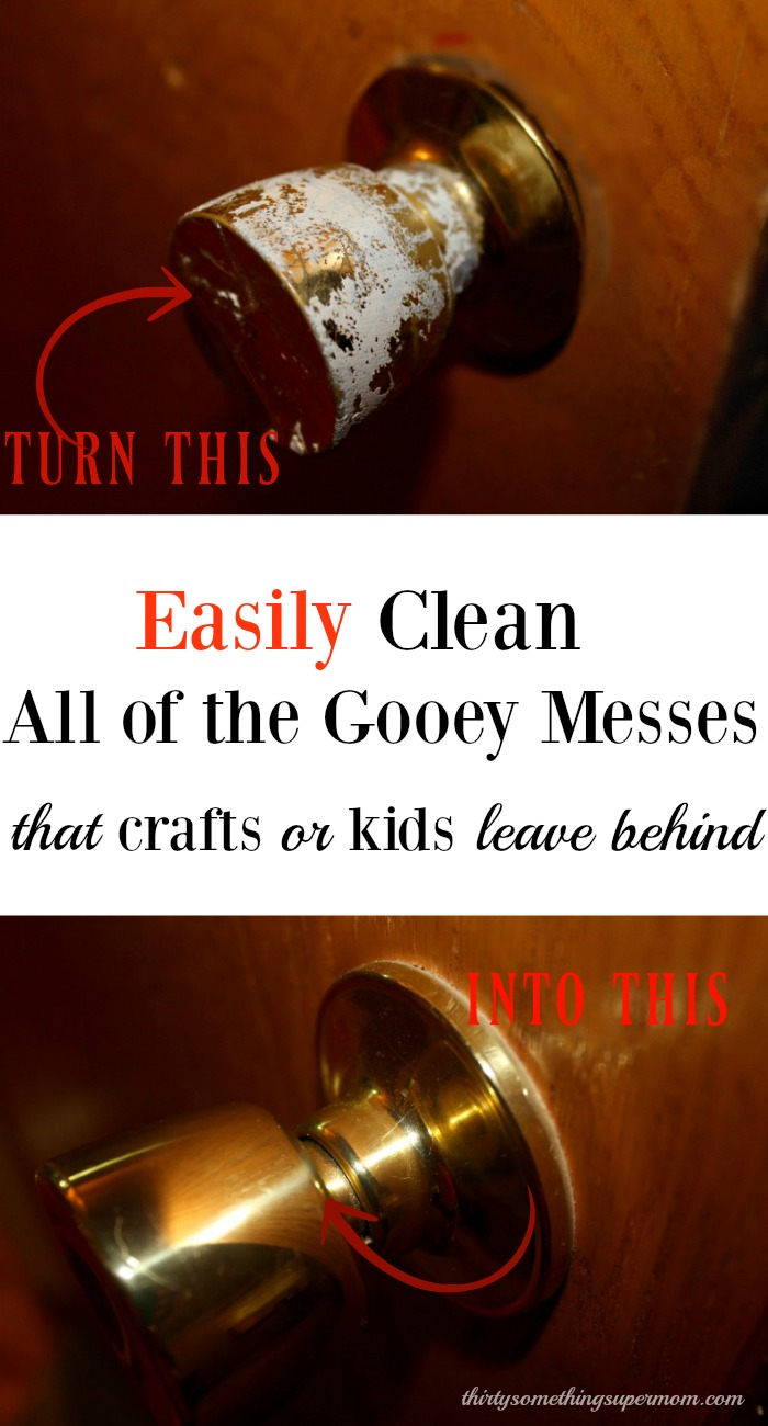 Clean up the gooey sticky messes kids & crafting make