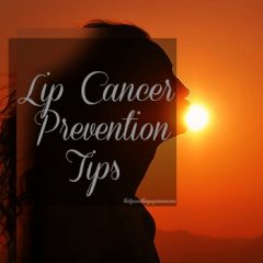 Lip Cancer Prevention