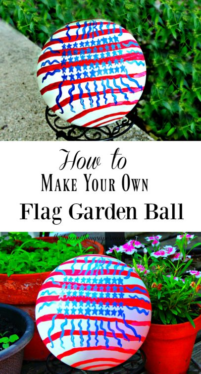 Make Your Own Patriotic Garden Ball ThirtySomethingSuperMom