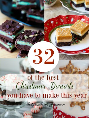 32 best christmas dessert recipes thirtysomethingsupermom solutioingenieria Choice Image